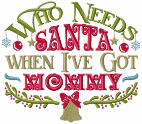 Who Needs Santa - Mommy Word Play